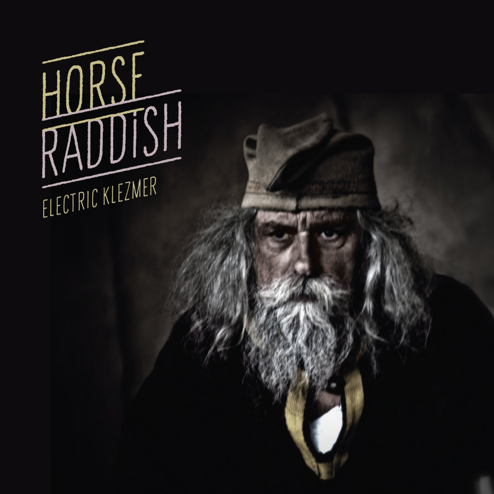 Klezmer - Horse Raddish