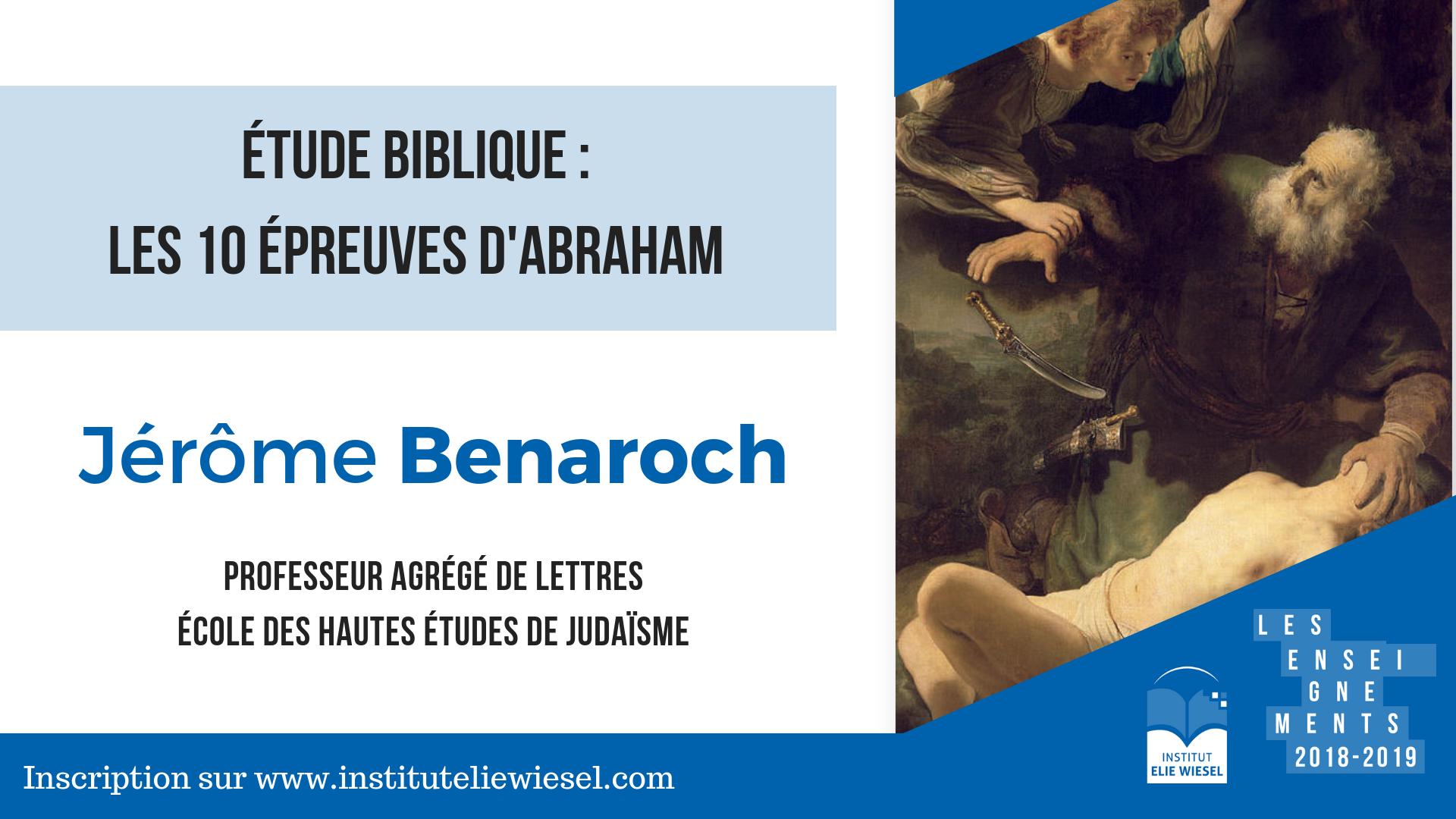 Les 10 épreuves d'abraham, avec Jérome Benarroch