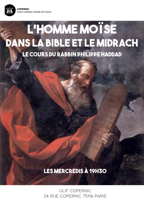 L'homme Moïse dans la Bible et le Midrach, avec Philippe Haddad