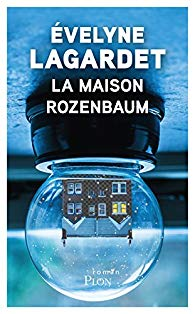 La maison Rozenbaum de Evelyne Lagardet, avec Salomon Bielasiak