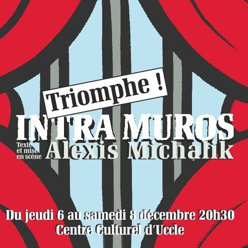 Intra Muros, d'Alexis Michalik