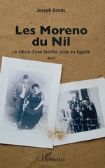 Les Moreno du Nil, avec Joseph Daniel