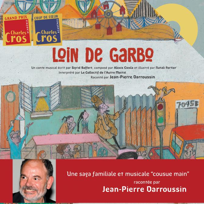 Loin de Garbo, de Sigrid Baffert