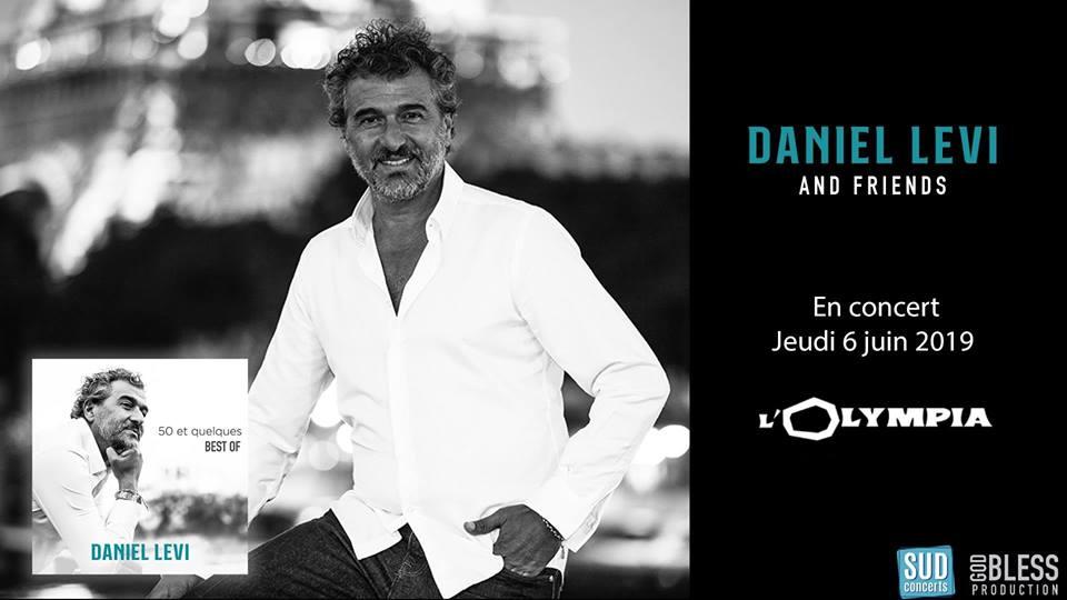 Daniel Lévi , en concert exceptionnel à l'Olympia