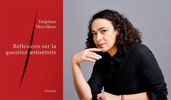 Réflexions sur la question antisémite, avec Delphine Horvilleur