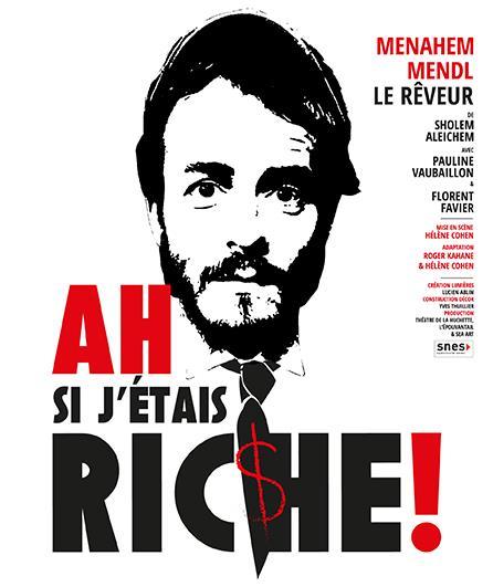 Ah si j'étais riche ! de Sholem Aleichem