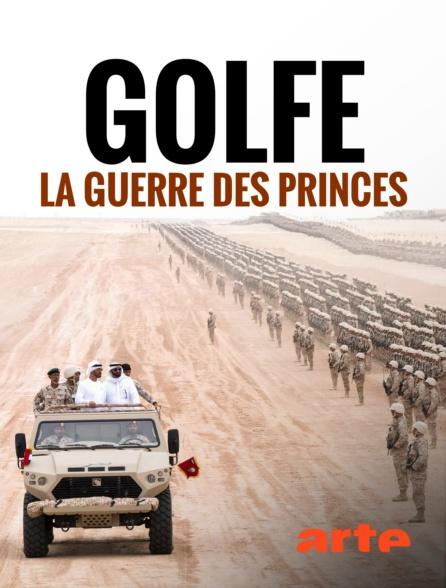 Golfe, la guerre des princes