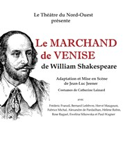 Le Marchand de Venise, de  William Shakespeare