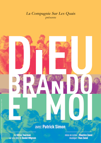 Dieu  Brando et Moi, avec Patrick Simon