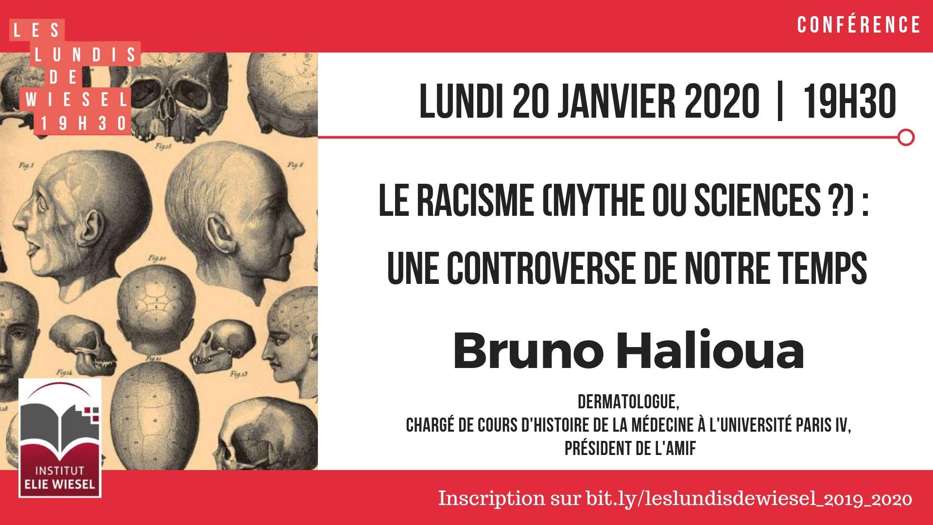 Le racisme, mythe ou science ? : Une controverse de notre temps, avec Bruno Halioua