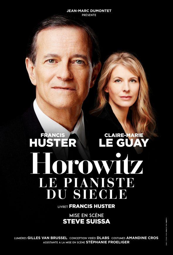 Horowitz, le pianiste du siècle, avec Francis Huster et Claire-Marie Le Guay