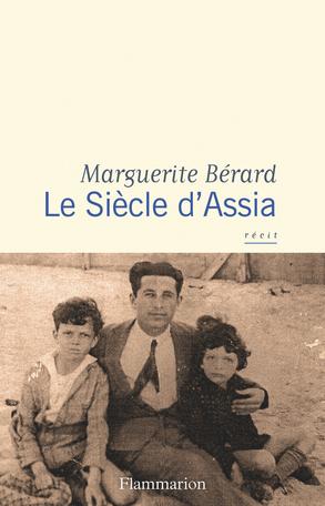 Le siècle d'Assia, avec Marguerite Bérard