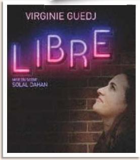Encore plus libre, avec Virginie Guedj