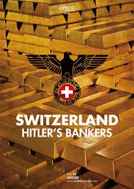 La Suisse, coffre-fort d'Hitler, de Olivier Lamour et Xavier Harel