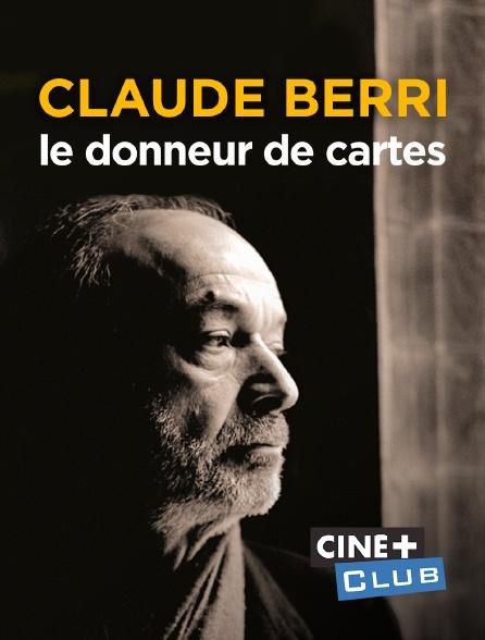 Claude Berri, le donneur de cartes, de Jérôme Wybon