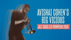 Avishai Cohen's Big Vicious en live au festival Jazz sous les pommiers 2019