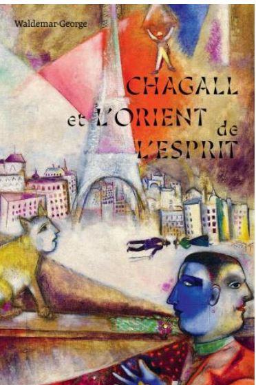 En live: Waldemar-George : Chagall et l'Orient de l'esprit