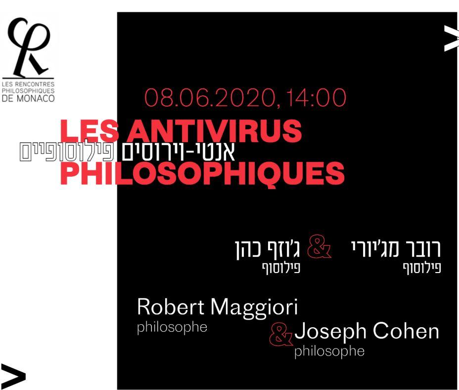 Visioconférence: les antivirus philosophiques, avec Robert Maggiori et Joseph Cohen