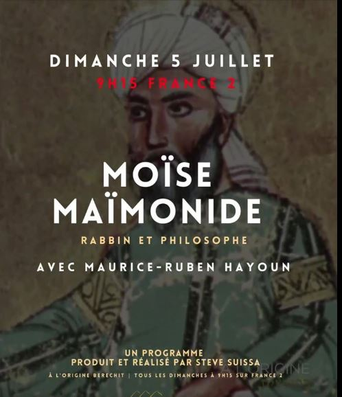 A l'origine, Berechit: Moïse Maïmonide, avec  Maurice-Ruben Hayoun