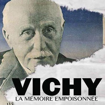 Vichy, la mémoire empoisonnée, de Michaël Prazan