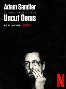 Uncut Gems, de Benny Safdie, Josh Safdie