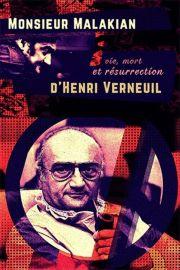 Monsieur Malakian, vie, mort et résurrection d'Henri Verneuil