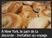 À New York, le pain de la discorde