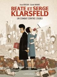 Beate et Serge Klarsfeld, un combat contre l'oubli