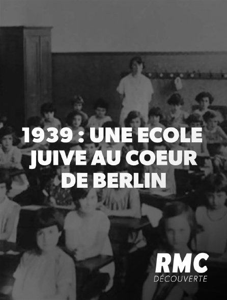 1939 : une école juive au coeur de Berlin, de Robert Krause