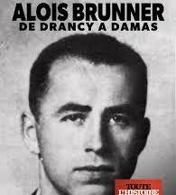 Aloïs Brunner, de Drancy à Damas