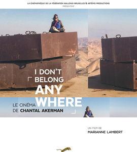 I Don't Belong Anywhere, le cinéma de Chantal Akerman, de Marianne Lambert