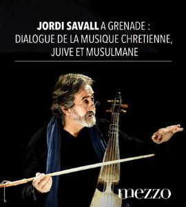 Concert Jordi Savall à Grenade : Dialogue de la musique chrétienne, juive et musulmane