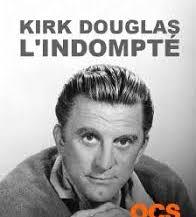Kirk Douglas, l'indompté, de Hubert Attal