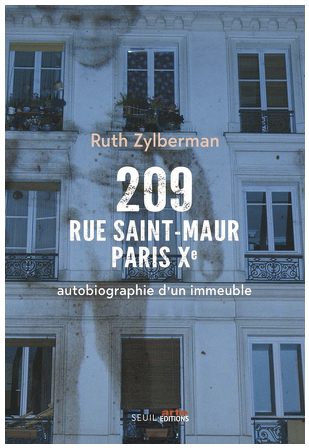 209 rue Saint Maur Paris Xe,  avec Ruth Zylberman