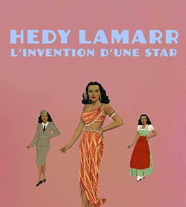 Hedy Lamarr, l'invention d'une star, de Claudia Collao