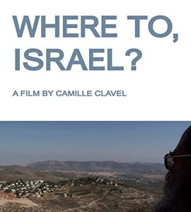 Where to, Israel ?, de Camille Clavel