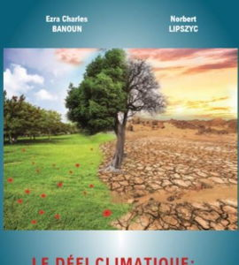 Les défis climatiques: catastrophe ou opportunité ?