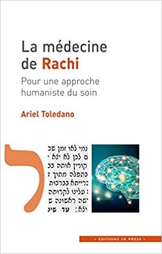 Et si Rachi était médecin ?, avec Ariel Toledano