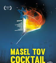 Masel Tov Cocktail, de  Arkadij Khaet