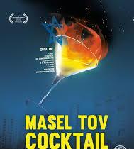 Masel Tov Cocktail, de  Arkadij Khaet