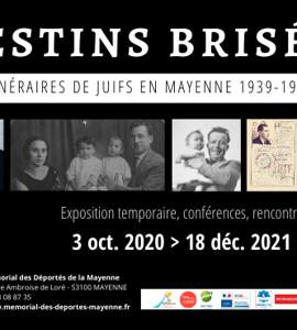 Destins brisés - Itinéraires de Juifs en Mayenne, 1939-1945