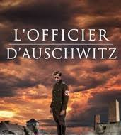 L'officier d'Auschwitz, de Terry Lee Coker