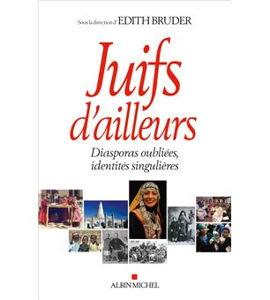 Juifs d'ailleurs : diasporas oubliées, identités singulières, avec Edith Bruder et Julien Darmon