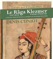 Le Râga Klezmer de Denis Cuniot
