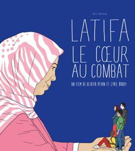 Latifa, le cœur au combat, de  Cyril Brody, Olivier Peyon