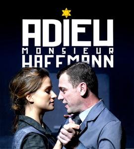 Théâtre filmé: Adieu Monsieur Haffmann