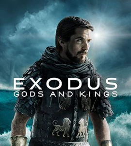 Exodus : Gods and Kings, de Ridley Scott