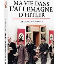 Ma vie dans l'Allemagne d'Hitler  / La conquête du pouvoir et  La mise au pas, de Jérôme Prieur