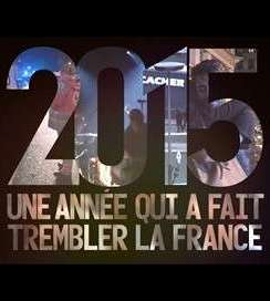 2015 : une année qui a fait trembler la France, de  Nicolas Brénéol
