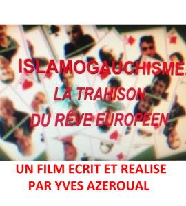 Islamogauchisme, la trahison du rêve européen, avec Yves Azeroual